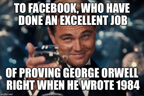 Orwell ya lo predijo: Facebook es el Gran Hermano de '1984'